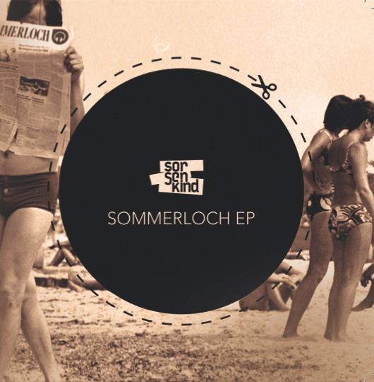 Sorgenkind - Sommerloch EP